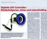 Digitale LED-Controller: Wiederholgenau, sicher und zukunftsfähig